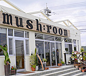 mush:room cafe 名護市